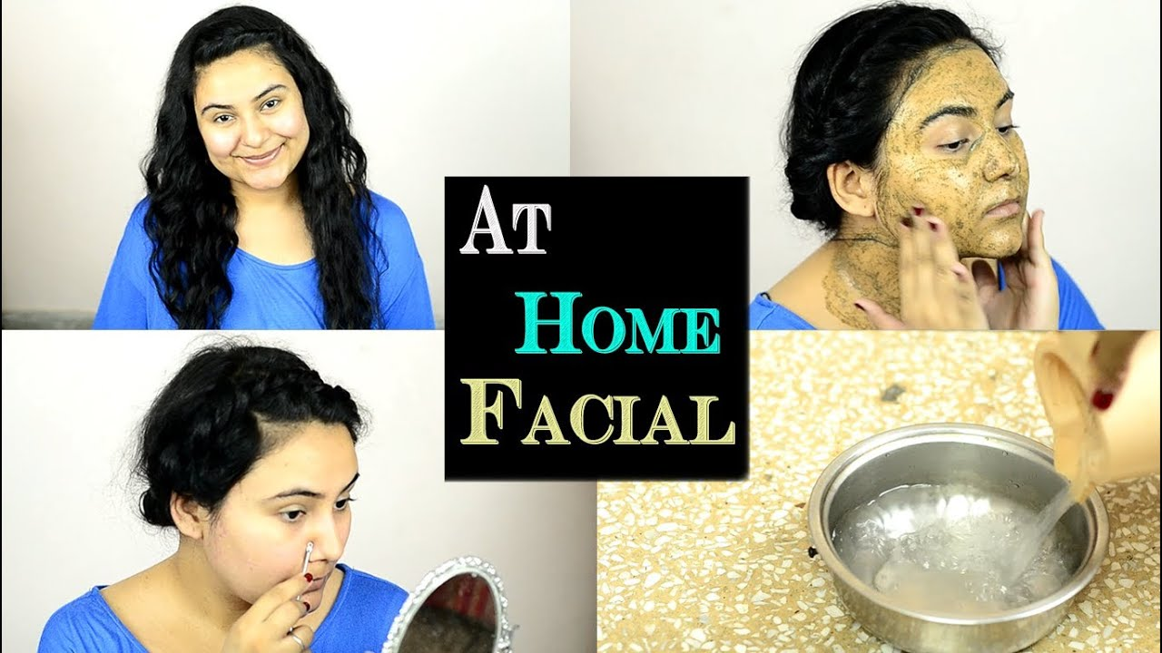 Facial at home steps