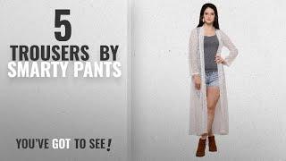 Top 10 Smarty Pants Trousers [2018]: Smarty Pants Women