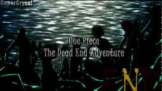 One Piece Trailer - {The Dead End Adventure}