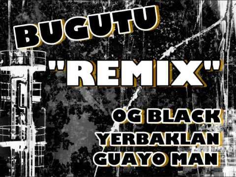 og black y guayo el bandido bugutu