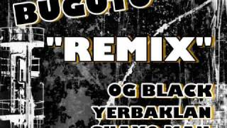 Bugutu (Official Remix) - Og Black, Yerbaklan & Guayo Man