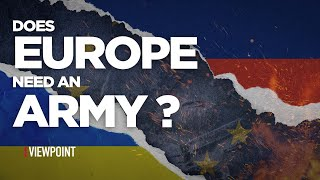 Does Europe Need an Army?