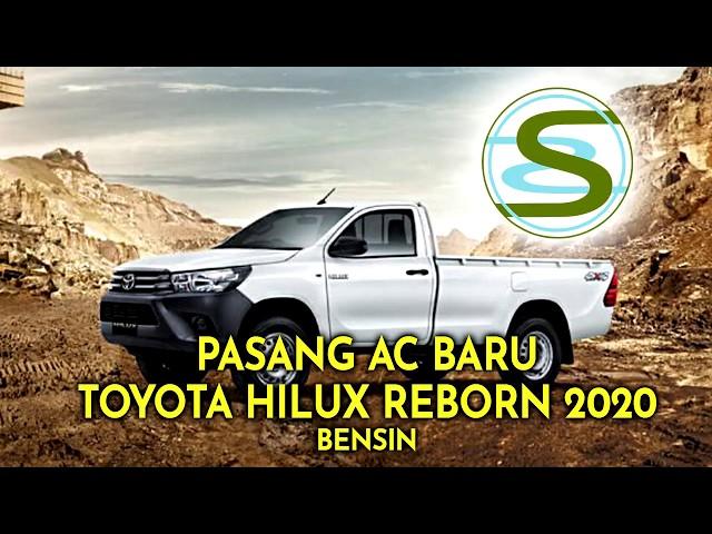 Pemasangan Unit AC Baru Toyota Hilux Reborn Bensin