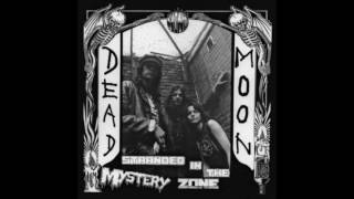 Watch Dead Moon Crazy To The Bone video