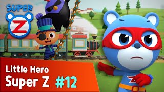 [Super Z] Little Hero Super Z Episode 12 l The Sleepy Train!