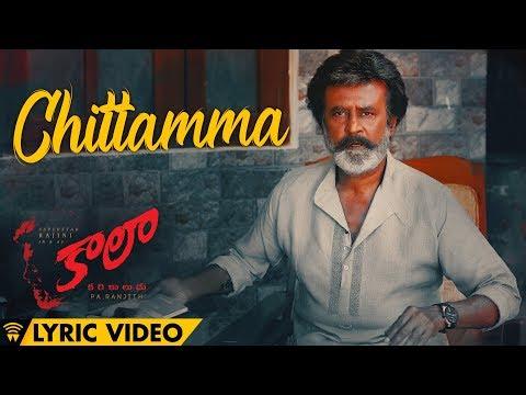 Chittamma - Lyric Video | Kaala (Telugu) | Rajinikanth | Dhanush | Pa Ranjith | Santhosh Narayanan