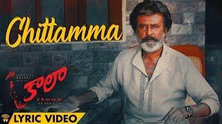 Chittamma - Lyric Video   Kaala (Telugu)   Rajinikanth   Dhanush   Pa Ranjith   Santhosh Narayanan