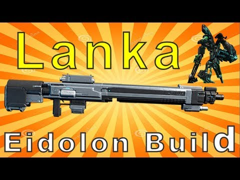 Lanka Eidolon Build