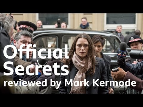Official Secrets Reviewed By Mark Kermode