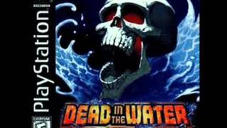 Dead In The Water Soundtrack - Song 7