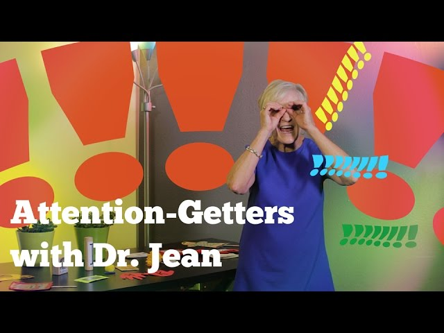 "Attention Grabbers with Dr. Jean (How to get your class to ""focus back""on you"