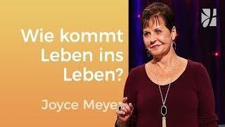 Wie kommt Leben in mein Leben? – Joyce Meyer – Seelischen Schmerz heilen