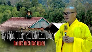 Nghe Thầy Nói Mà Đau Lòng - ĐĐ.Thích  Đạo Quang