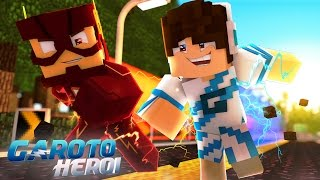 Minecraft: GAROTO HERÓI - CONHECI O FLASH! #03