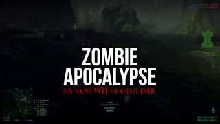 ZOMBIE APOCALYPSE! My Most WTF Moment EVER (Very Loud)
