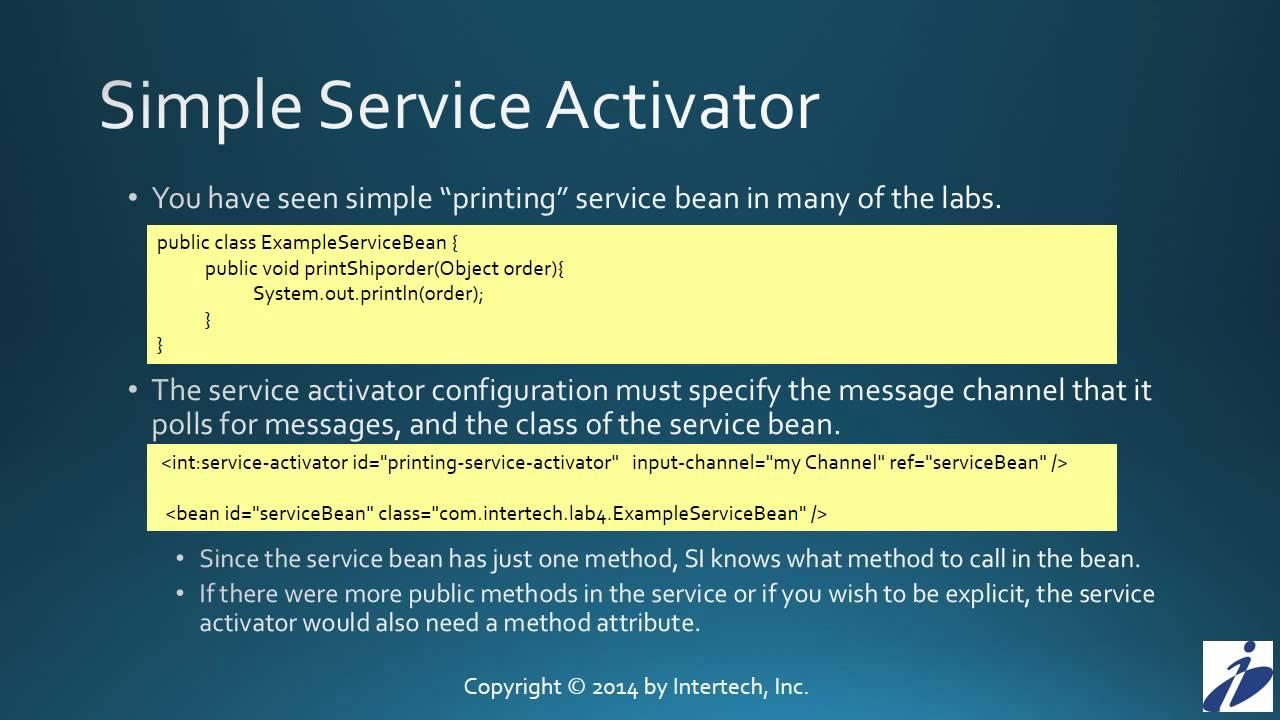 Spring Integration Tutorial (Part 7) - Service Activators