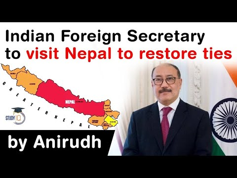 India Nepal Bilateral Ties - Indian Foreign Secretary to visit Nepal to restore ties #UPSC #IAS
