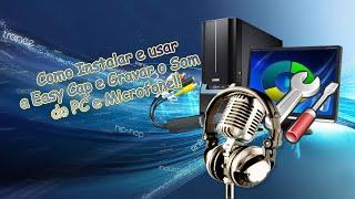 Como gravar o áudio da EasyCap e PC