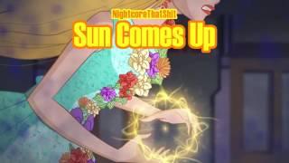 Sun Comes Up - Nightcore