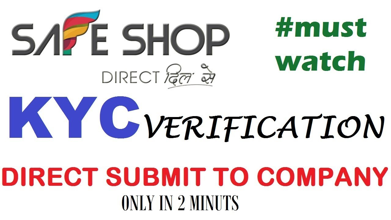 safe shop how to verified kyc direct to company in 2 minuts safe shop india