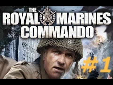 The Royal Marine Commando - Mission 1 : Operation Consul