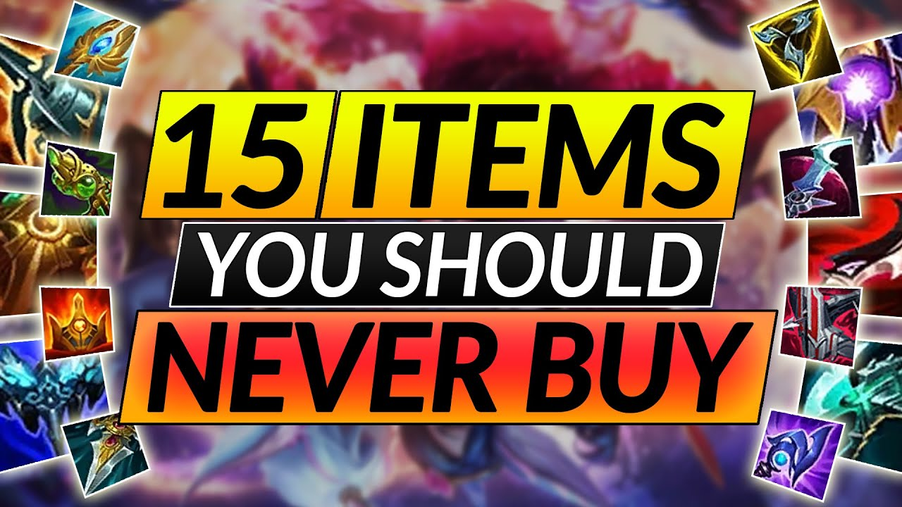 Download 15 ITEMS You Should Avoid - Here's Why - Builds and Champion Tips for Season 11 - LoL Guide