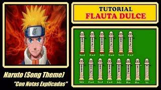 """Naruto Theme en Flauta """"Con Notas Explicadas"""""""