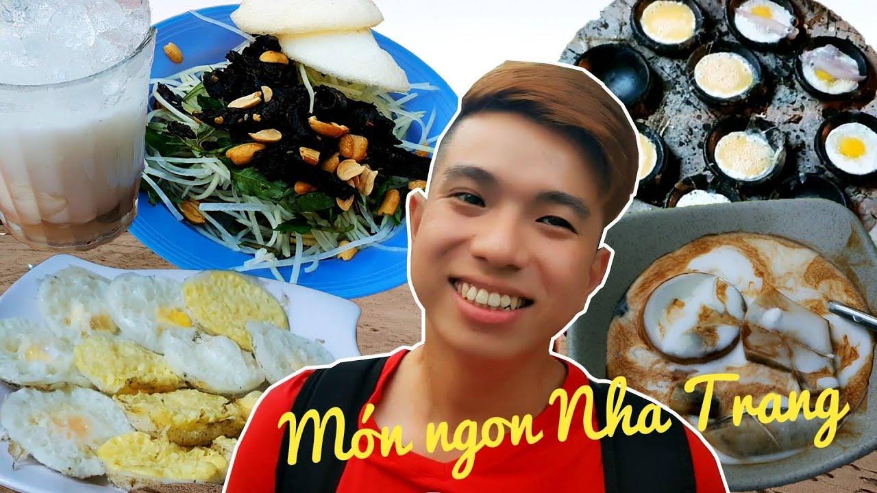 Ăn ngập các món ngon số dzách ở Nha Trang   Nha Trang Vlog