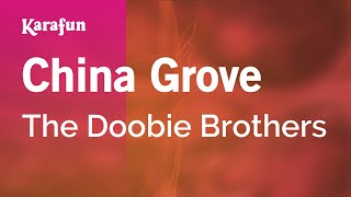 Karaoke China Grove - The Doobie Brothers *