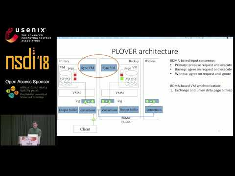 NSDI '18 - PLOVER: Fast, Multi-core Scalable Virtual Machine Fault-tolerance