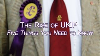 The Rise of Ukip: Five Things You Need to Know