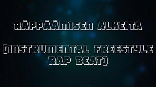 Räppäämisen alkeita (Instrumental Freestyle Rap Beat)