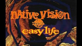 Native Vision - Easy Life (MTV Mix) :)