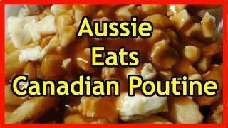 Australian Eats Canadian Poutine, Lord Of The Fries Melbourne - Taste Test Review