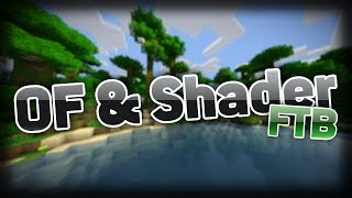 Feed The Beast ● OPTIFINE + SHADER TUTORIAL // DEU|GER