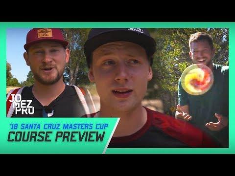 Course Preview | '18 Santa Cruz Masters Cup | McBeth, Lizotte, Wysocki, Sexton, Koling