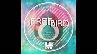 Freebird – History Lesson