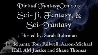 "VFC17 Author Panel ""Sci-fi, Fantasy & Sci-fantasy"""