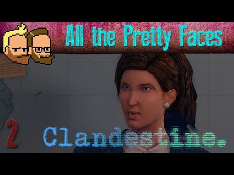 All the Pretty Faces - Let's Multiplay CLANDESTINE (co-op gameplay) - ep2