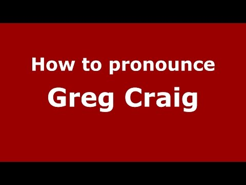 How to pronounce Greg Craig (American English/US)  - PronounceNames.com