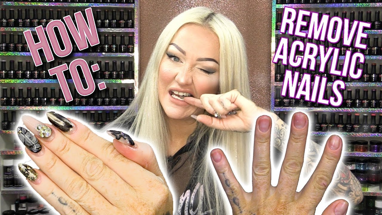 How to: Correctly Remove Acrylic Nails - DO NOT BITE THEM ...