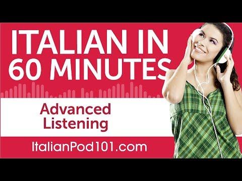 60 Minutes of Advanced Italian Listening Comprehension