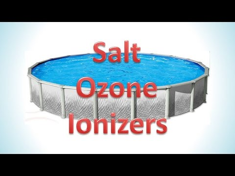 Chlorine Alternatives: Salt Generators, Ozone, Ionizers Reviews for Above Ground Pools