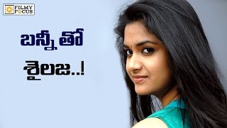 Keerthy suresh confirmed for allu arjun next movie - filmyfocus.com
