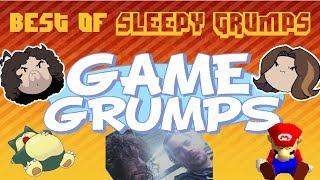 Best of Sleepy/Tired Grumps - Game Grumps