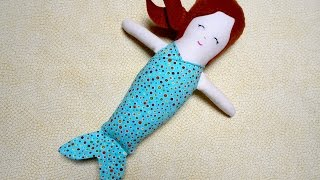 Free Doll Pattern - How To Make A Handmade Cloth Mermaid Doll Part 1