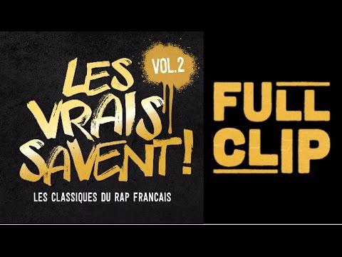 Les vrais savent, Vol. 2 (Les classiques du rap français) MIXTAPE