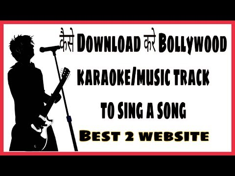 How to Download Hindi Karaoke tracks||best websiteste|latest bollywood music track ||