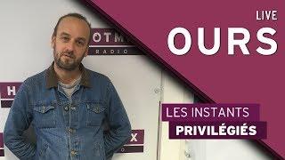 Ours - Jamais Su Danser (Live Hotmixradio) thumbnail