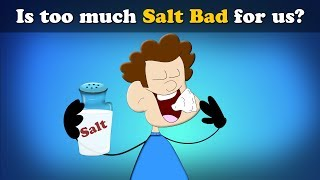 Is too much Salt Bad for us? | #aumsum